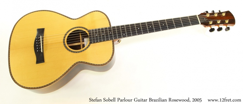 Stefan Sobell Parlour Guitar Brazilian Rosewood, 2005 Full Front View
