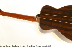Stefan Sobell Parlour Guitar Brazilian Rosewood, 2005 Full  Rear View