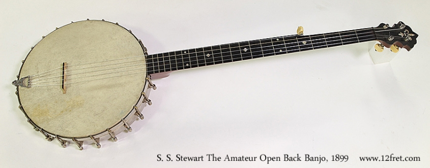 S. S. Stewart The Amateur Open Back Banjo, 1899 Full Front View