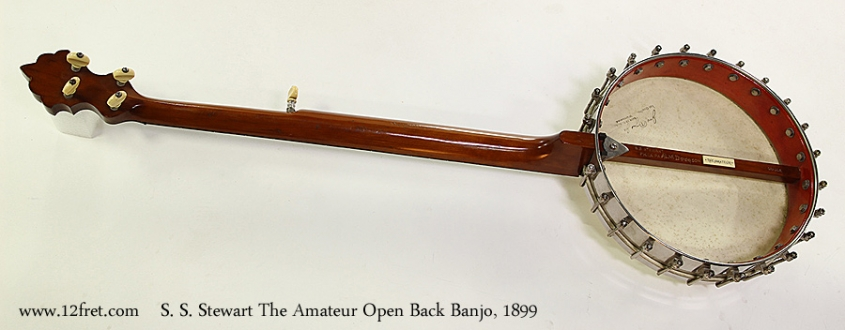 S. S. Stewart The Amateur Open Back Banjo, 1899 Full Rear View