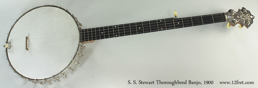 S. S. Stewart Thoroughbred Banjo, 1900 Full Front View