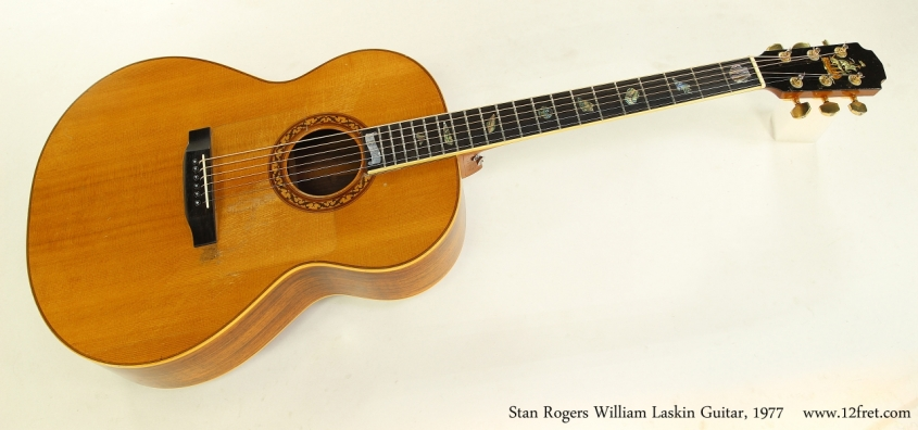 Stan Rogers William Laskin Guitar, 1977  Full Front View
