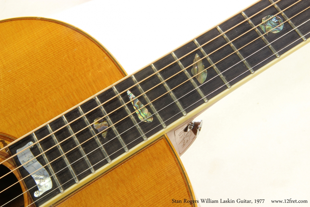 Stan Rogers William Laskin Guitar, 1977  Fingerboard Banner Inlay View