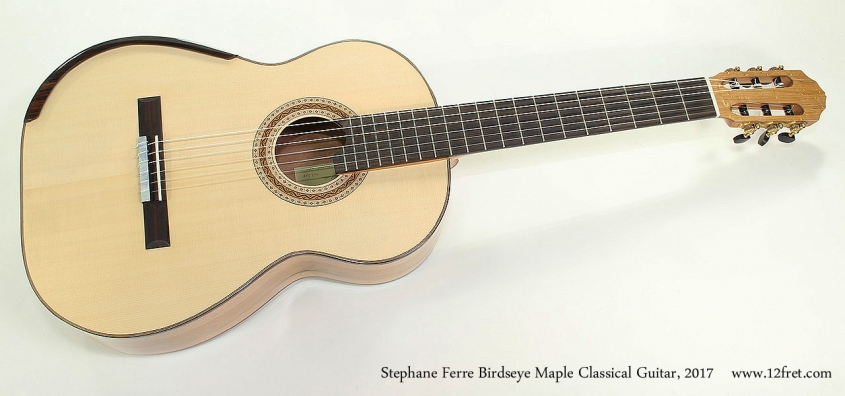 Stephane Ferre Birdseye Maple Classical Guitar, 2017 Full Front View