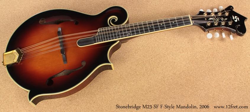 Stonebridge M23-SF F-Style Mandolin 2006 full front view