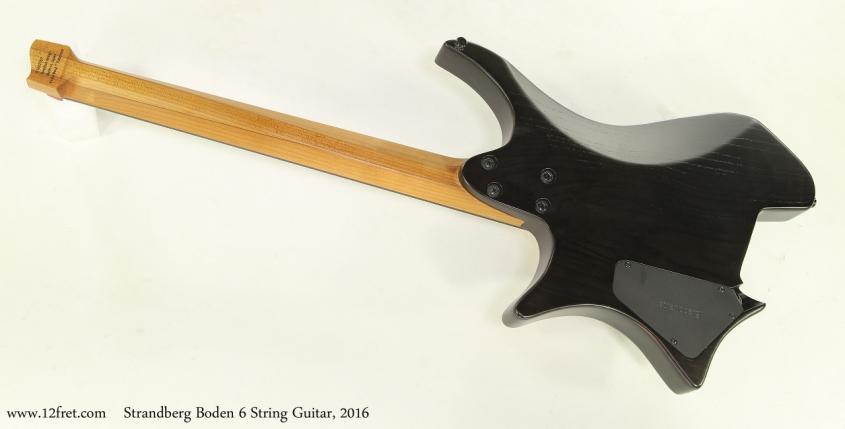 Strandberg Boden 6 String Guitar, 2016  Full Rear View