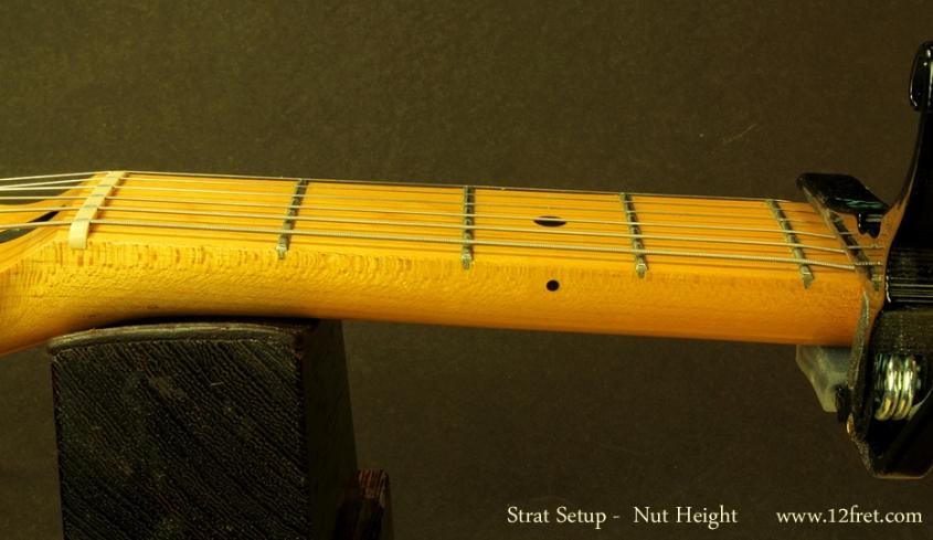 Strat Setup Part 3 - Action Adjustments - nut height check
