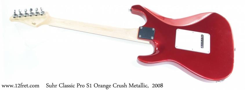 Suhr Classic Pro S1 Orange Crush Metallic,  2008 Full Rear View