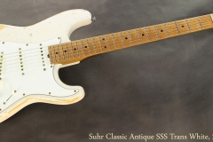 Suhr Classic Antique SSS Trans White, 2017 Full Front View