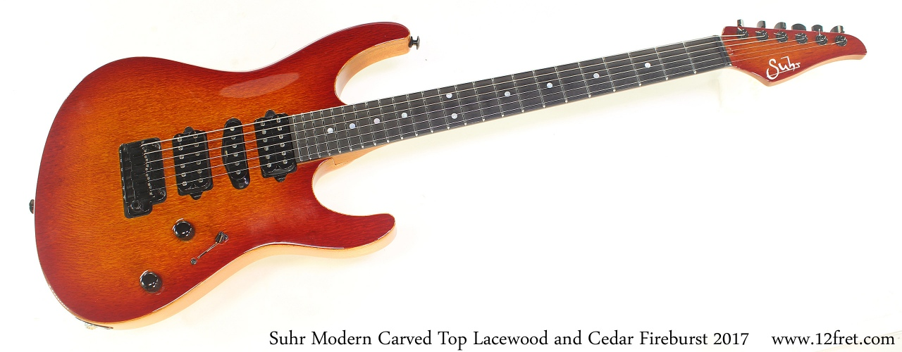 Suhr Modern Carved Top Lacewood and Cedar Fireburst 2017 Full Front View