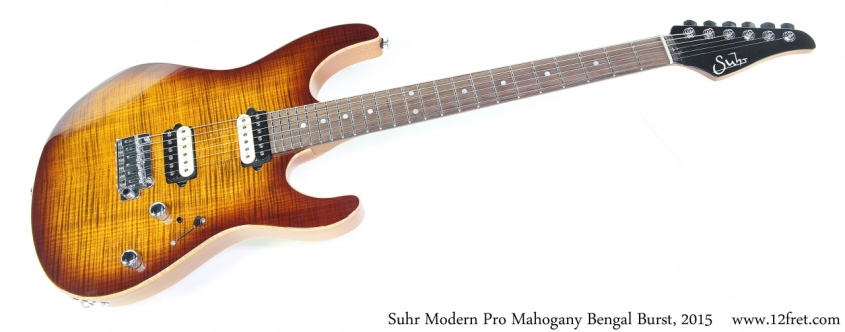 Suhr Modern Pro Mahogany Bengal Burst, 2015 Full Front View