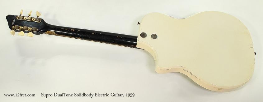 Supro DualTone Solidbody Electric Guitar, 1959 Full Rear View