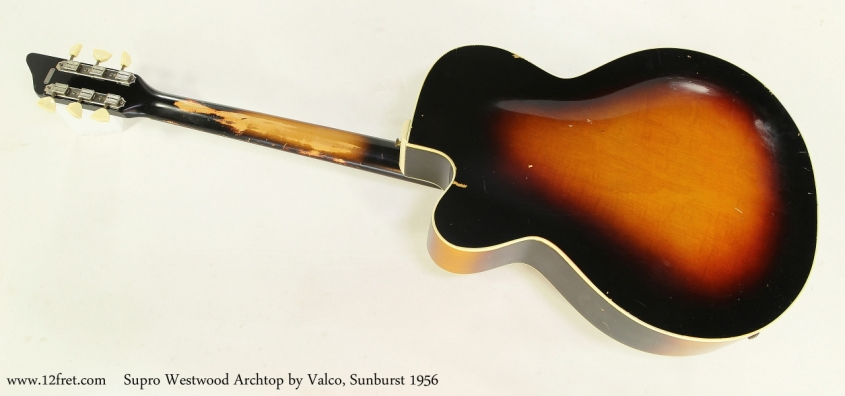 Supro Westwood Archtop by Valco, Sunburst 1956  Full Rear View