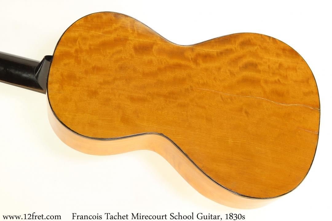 Francois Tachet Mirecourt School Guitar, 1830s Back View