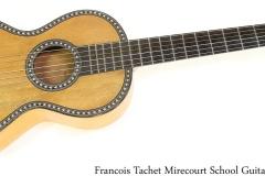 Francois Tachet Mirecourt School Guitar, 1830s Full Front View