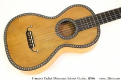 Francois Tachet Mirecourt School Guitar, 1830s Top View