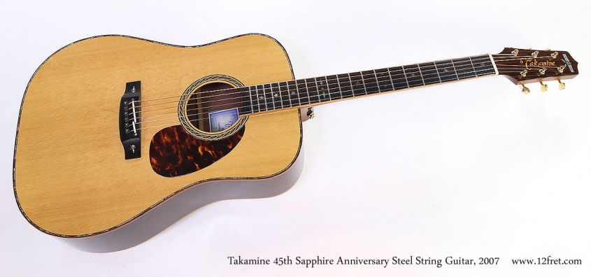 Takamine 45th Sapphire Anniversary Steel String Guitar, 2007 Full Front View
