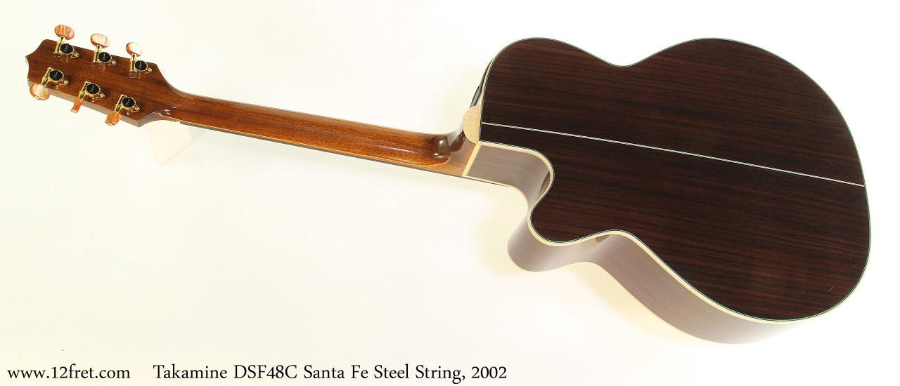 Takamine DSF48C Santa Fe Steel String, 2002 Full Rear View