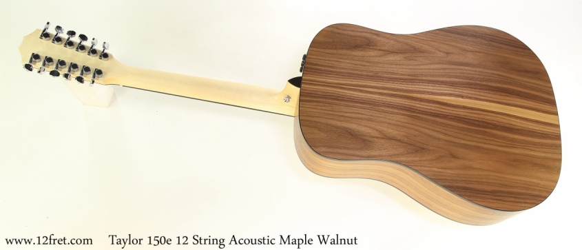 Taylor 150e 12 String Acoustic Maple Walnut Full Rear View