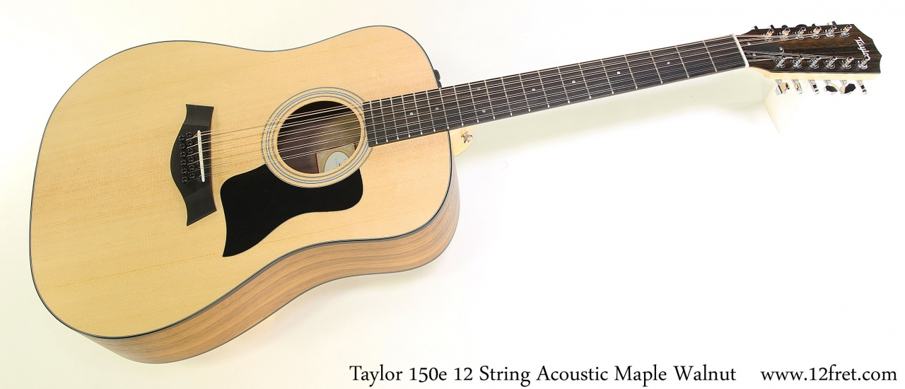 Taylor 150e 12 String Acoustic Maple Walnut Full Front View