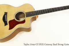 Taylor 214ce-CF DLX Cutaway Steel String Guitar Full Front View