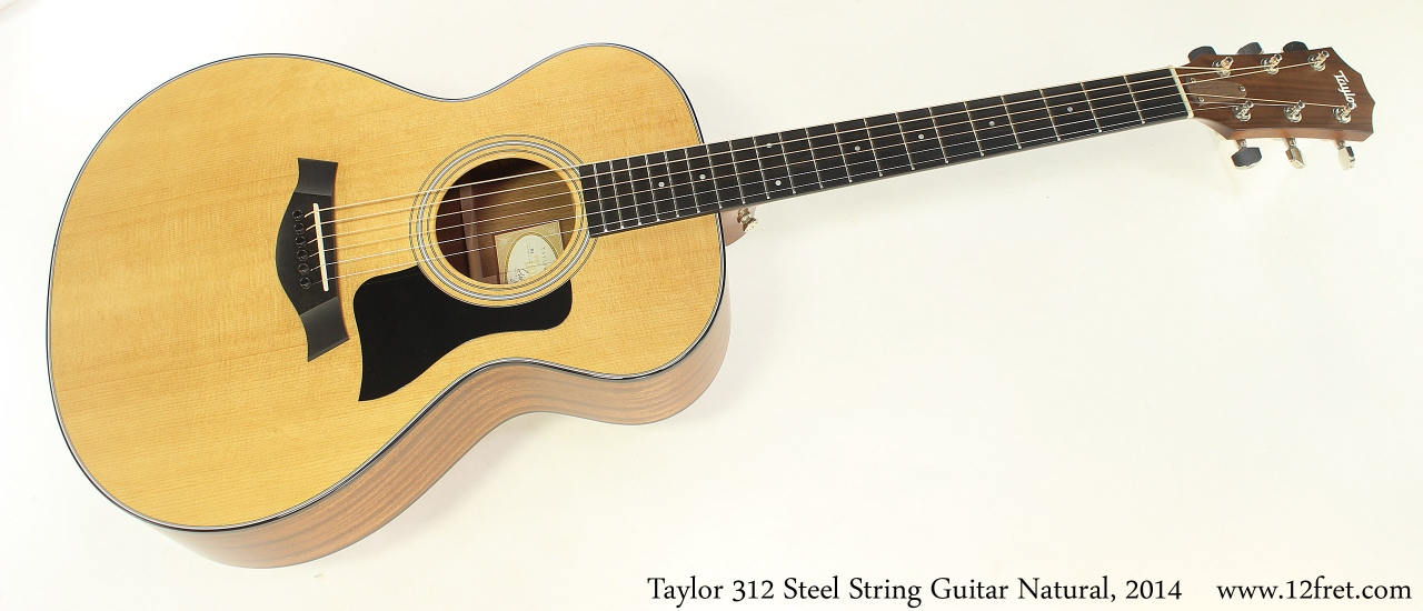 Taylor 312 Steel String Guitar Natural, 2014 Full Front View