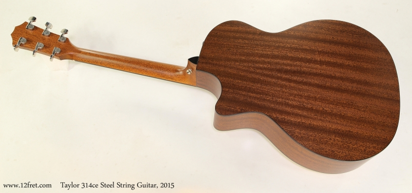 Taylor 314ce Steel String Guitar, 2015  Full Rear View