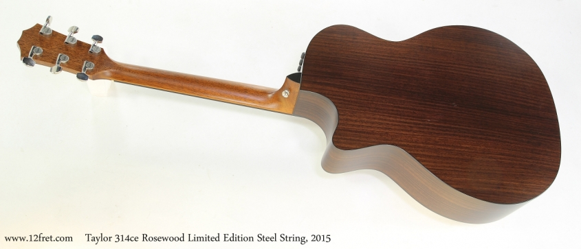 Taylor 314ce Rosewood Limited Edition Steel String, 2015   Full Rear View