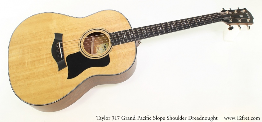 Taylor 317 Grand Pacific Slope Shoulder Dreadnought Full Front View
