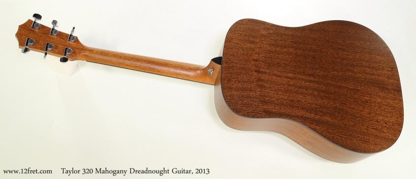 Taylor 320 Mahogany Dreadnought Guitar, 2013 Full Rear View