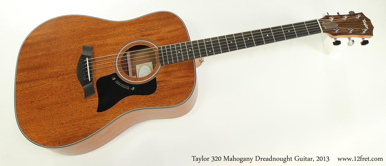Taylor 320 Mahogany Dreadnought Guitar, 2013 Full Front View