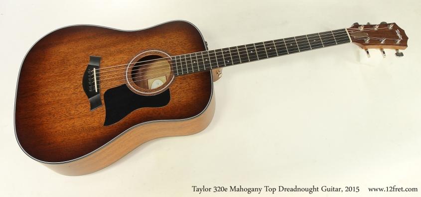 Taylor 320e Mahogany Top Dreadnought Guitar, 2015   Full Front View