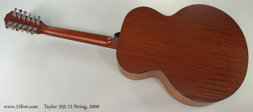 Taylor 355 12 String, 2000 Full Rear View