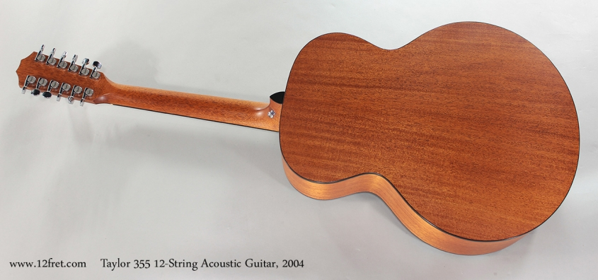 Taylor 355 12-String Acoustic Guitar, 2004 Full Rear View