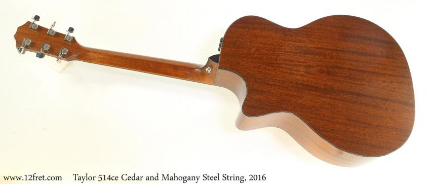 Taylor 514ce Cedar and Mahogany Steel String, 2016 Full Rear View