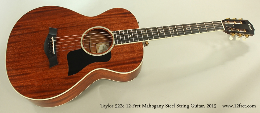 Taylor 522e 12-Fret Mahogany Steel String Guitar, 2015 Full Front View