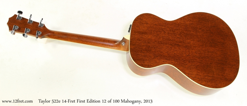 Taylor 522e 14-Fret First Edition 12 of 100 Mahogany, 2013 Full Rear View