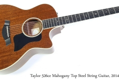 Taylor 526ce Mahogany Top Steel String Guitar, 2014 Full Front View