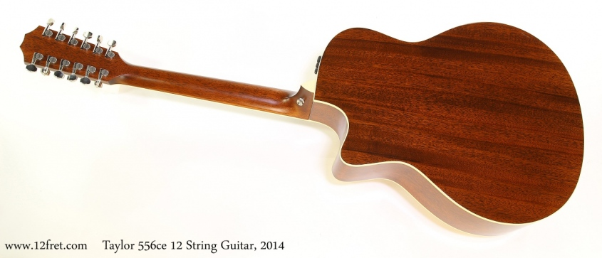 Taylor 556ce 12 String Guitar, 2014 Full Rear View