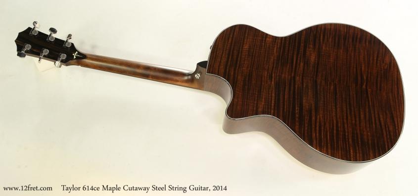 Taylor 614ce Maple Cutaway Steel String Guitar, 2014   Full Rear View