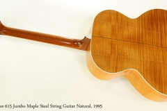 Taylor 615 Jumbo Maple Steel String Guitar Natural, 1995  Full  Rear View