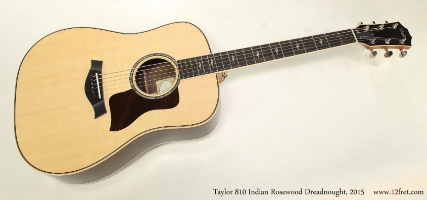 Taylor 810 Indian Rosewood Dreadnought, 2015  Full Front View