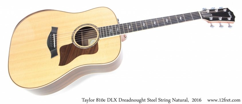 Taylor 810e DLX Dreadnought Steel String Natural, 2016 Full Front View