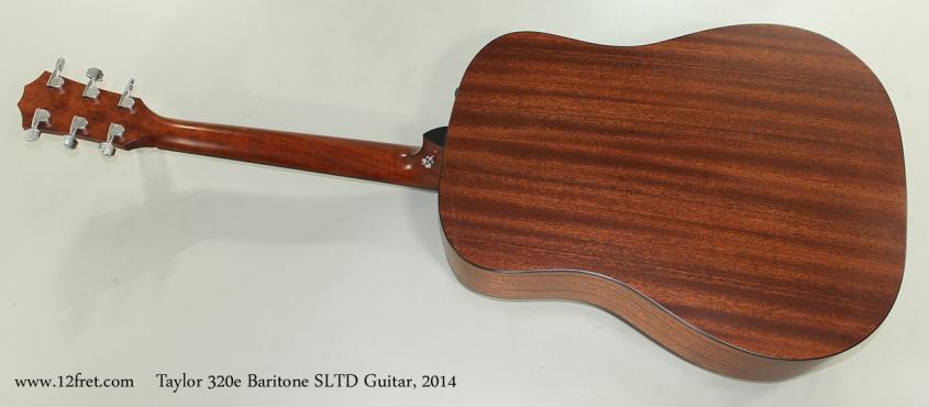 Taylor 320e Baritone SLTD Guitar, 2014 Full Rear View