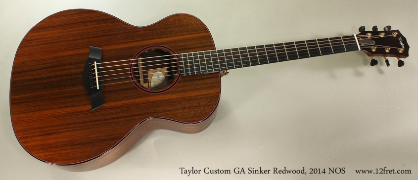 Taylor Custom GA Sinker Redwood, 2014 NOS Full Front View