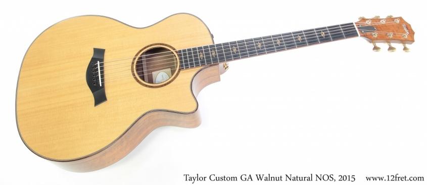 Taylor Custom GA Walnut Natural NOS, 2015 Full Front View