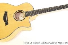 Taylor GS Custom Venetian Cutaway Maple, 2012 Full Front View