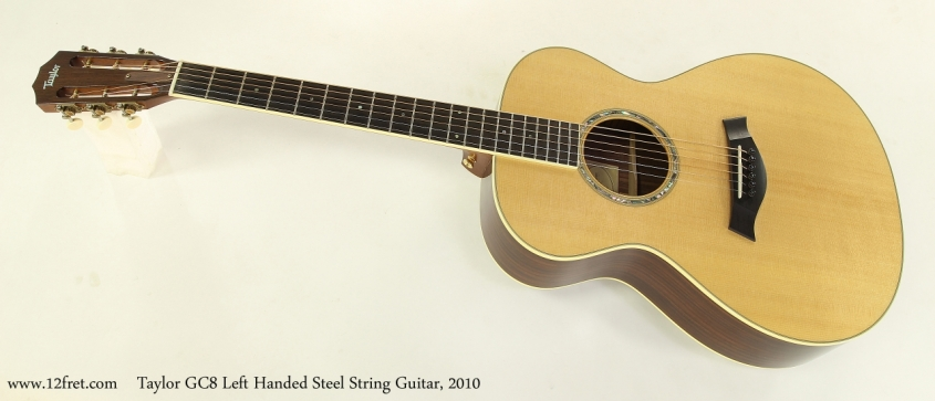 Taylor GC8 Left Handed Steel String Guitar, 2010  Full Front View