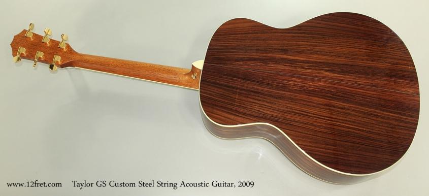 Taylor GS Custom Steel String Acoustic Guitar, 2009 Full Rear View