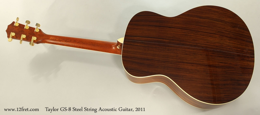 Taylor GS-8 Steel String Acoustic Guitar, 2011 Full Rear View